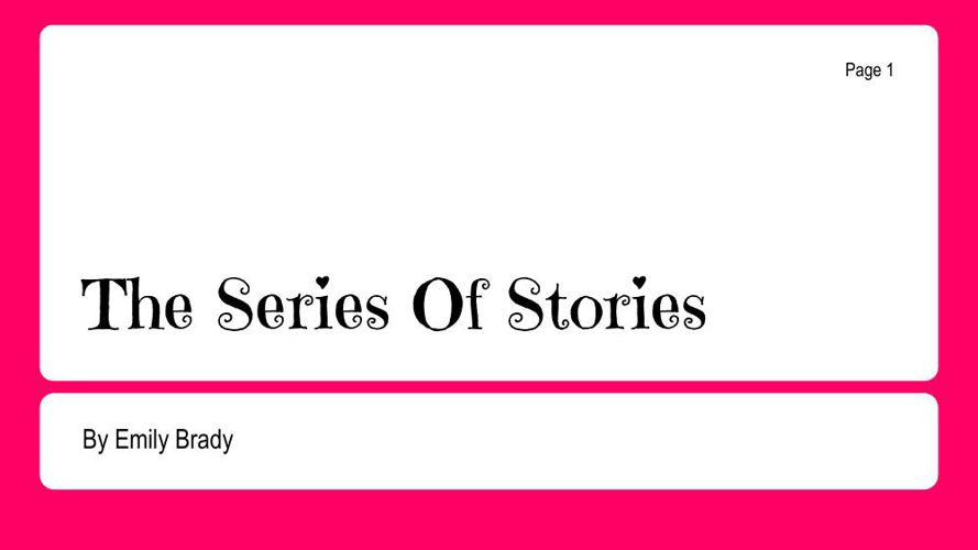 The Series Of Stories