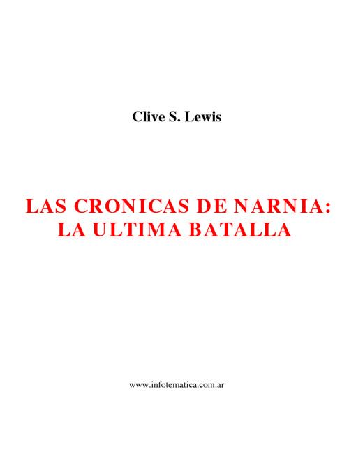Las Crónicas de Narnia - La última batalla