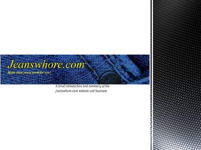 Jeanswhore presentation