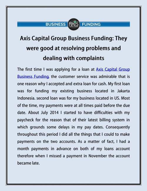 Axis Capital Group Business Funding: They were good at resolving