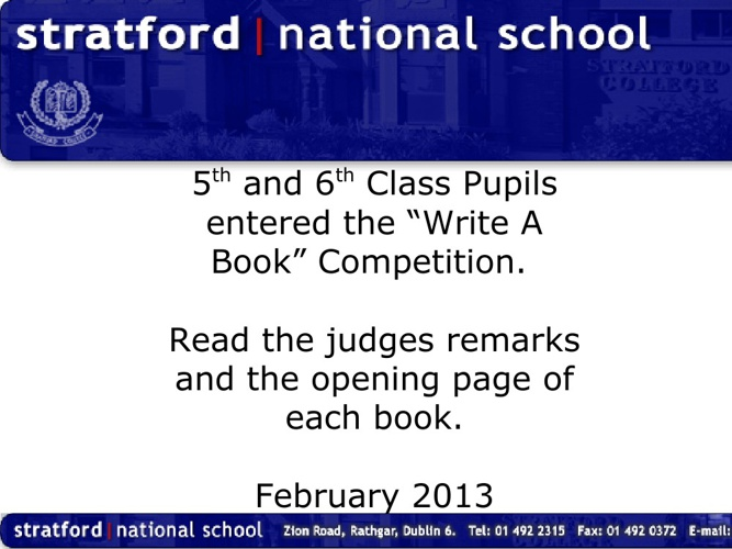 Write A Book Merits & 1st Pages. 5th & 6th Class. Feb 2013