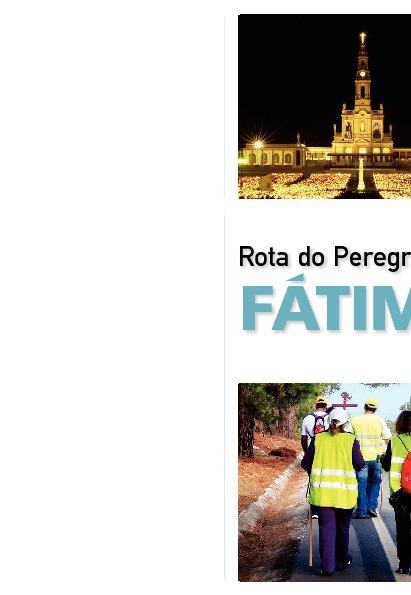 """""""Rota do Peregrino de Fátima"""""""