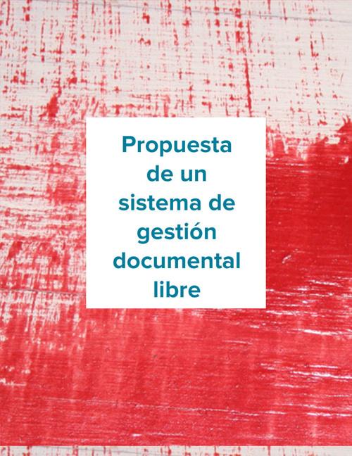 Propuesta de un sist. gestión documental libre