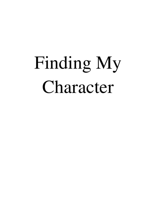 Finding My Character