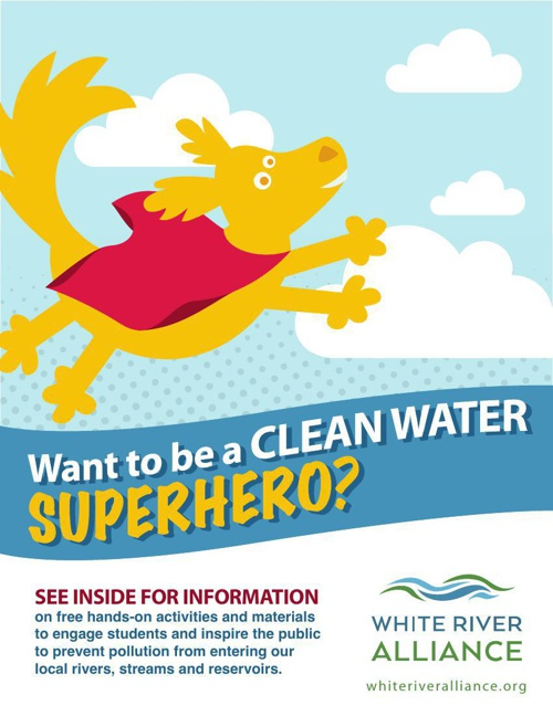 White River Alliance Clean Water Superhero Materials