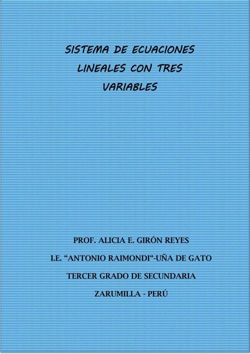 SISTEMA DE ECUACIONES LINEALES CON TRES VARIABLES