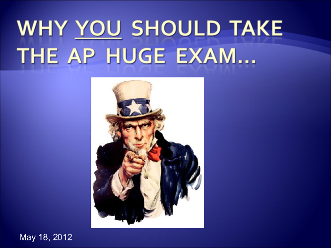 Why YOU should take the AP Exam