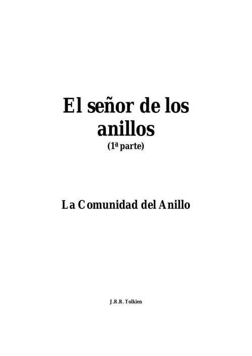 EL SEÑOR DE LOS ANILLOS : LA COMUNIDAD DEL ANILLO