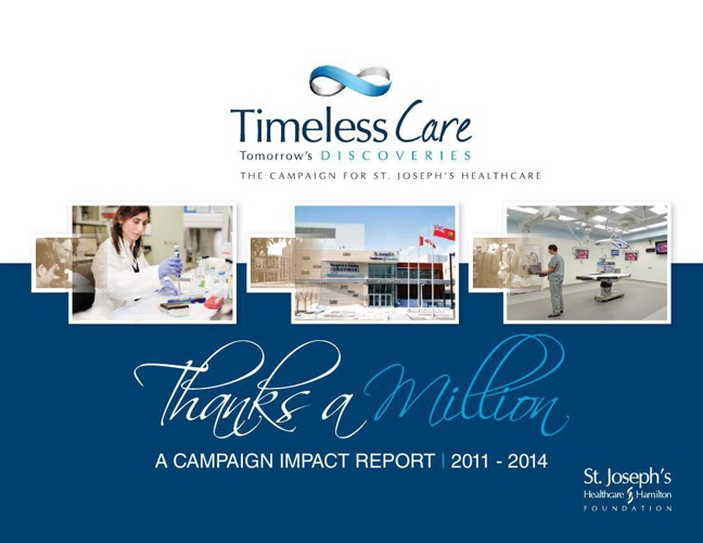 Timeless Care, Tomorrow's Discoveries Campaign Impact Report