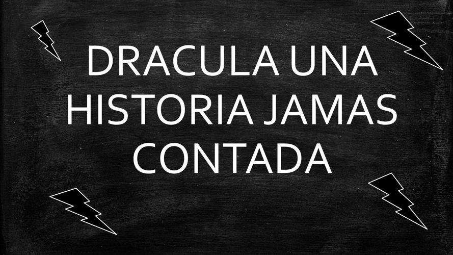 HISTORIETA  DE DRACULA