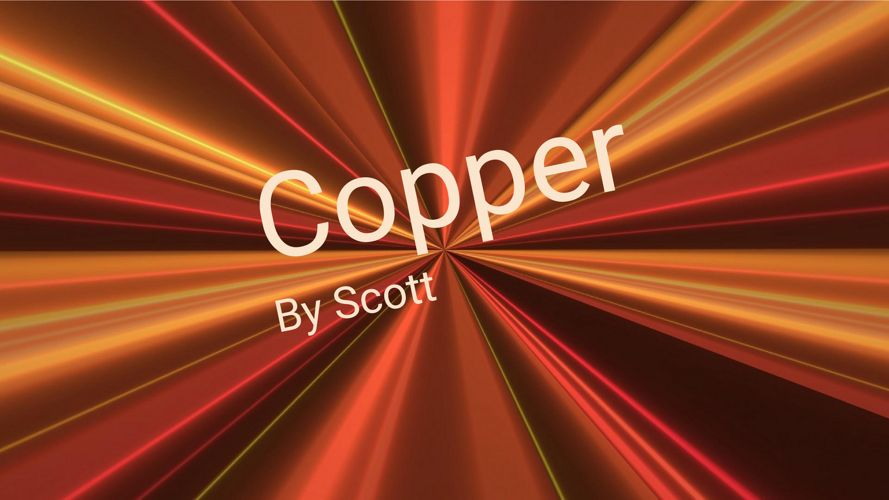 Copper by Scott
