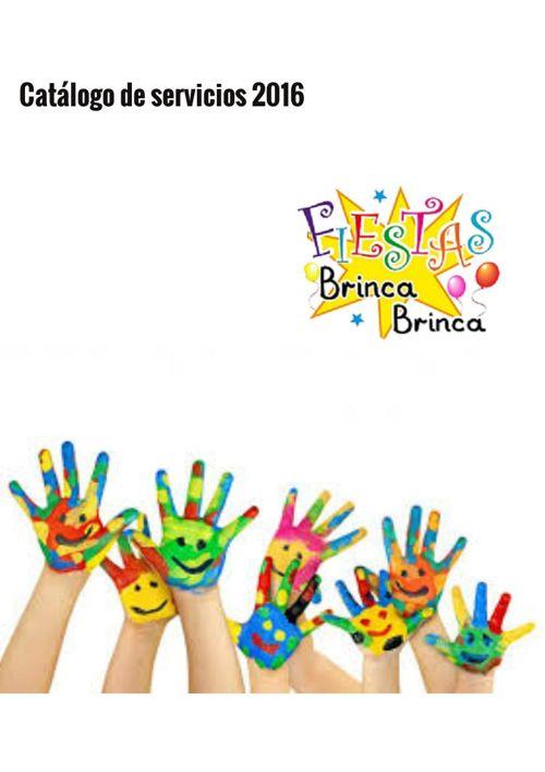 FIESTAS BRINCA BRINCA Catálogo de servicios 2016