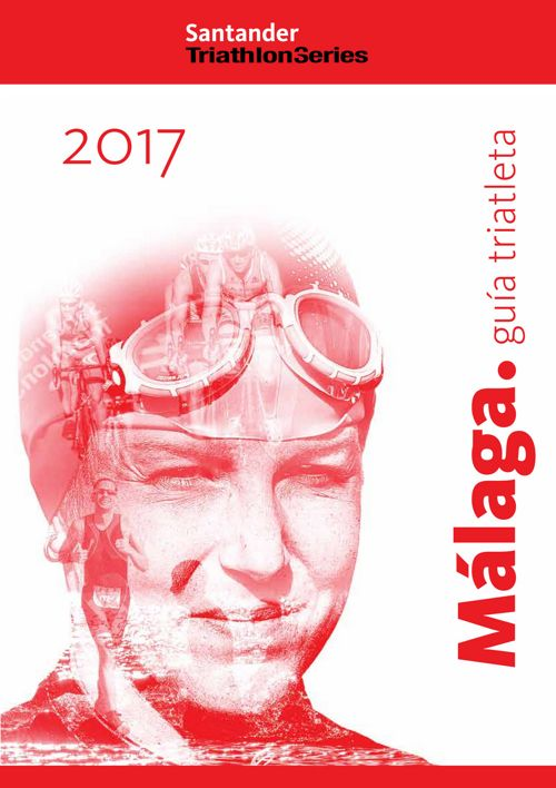 STS 2017 - MÁLAGA Guia del triatleta