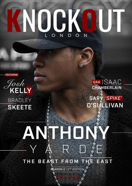 KnockOut London Magazine 14 - Anthony Yarde - The Beast