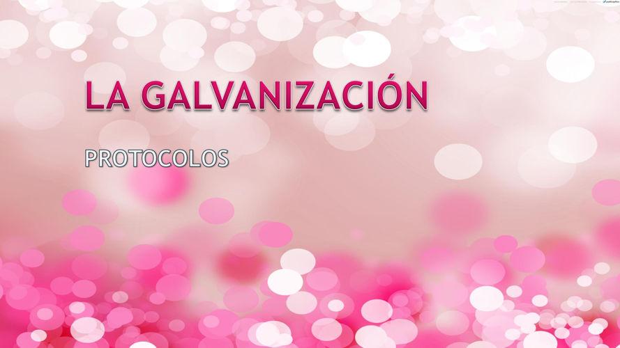 protocolo GALVANIZACIÓN