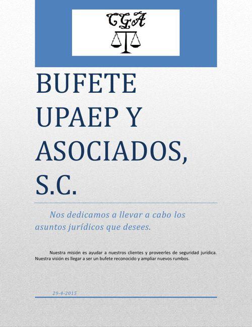 BUFETE UPAEP Y ASOCIADOS, S.C.