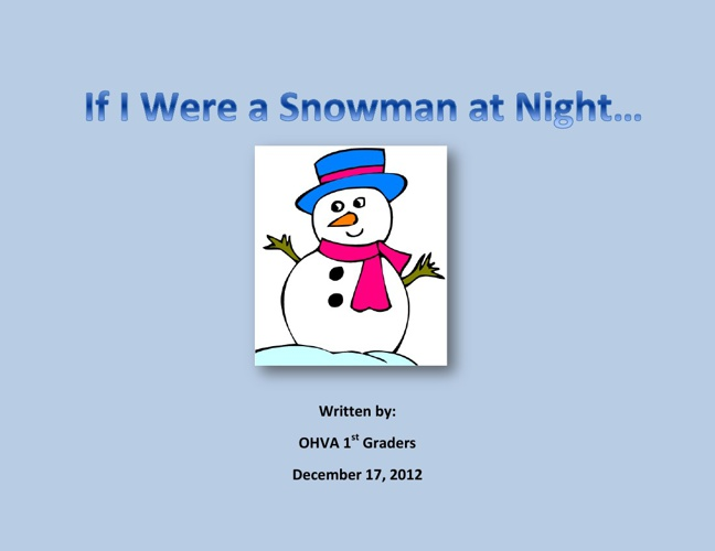 If I Were a Snowman at Night