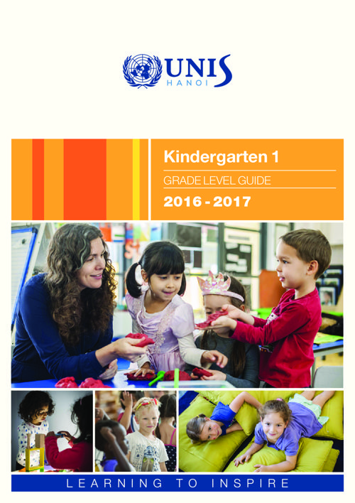 UNIS Hanoi Kindergarten 1 Grade Level Guide 2016-2017