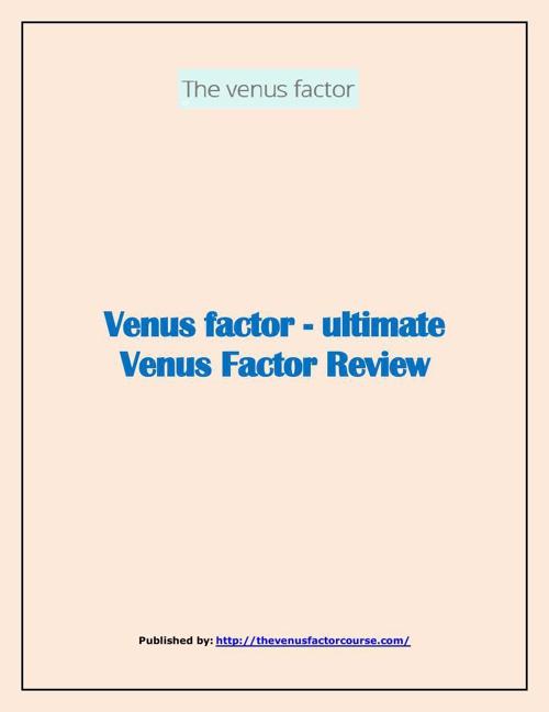 Venus factor -  ultimate Venus Factor Review