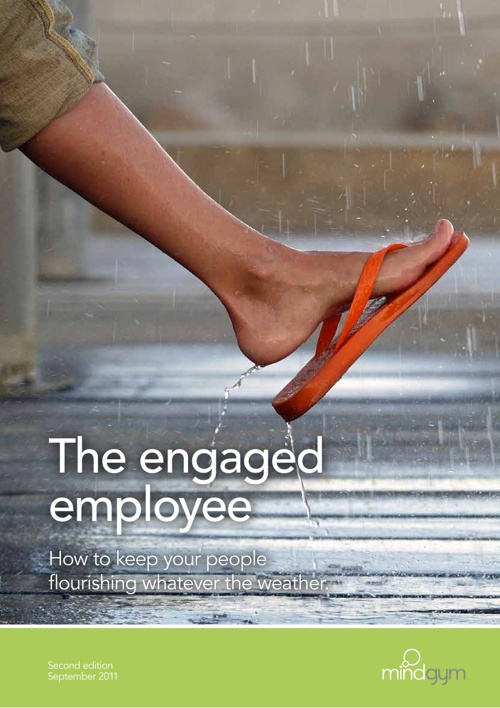 The engaged employee: how to keep your people flourishing [UK]