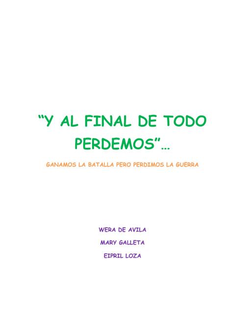 AL FINAL DE TODO PERDEMOS