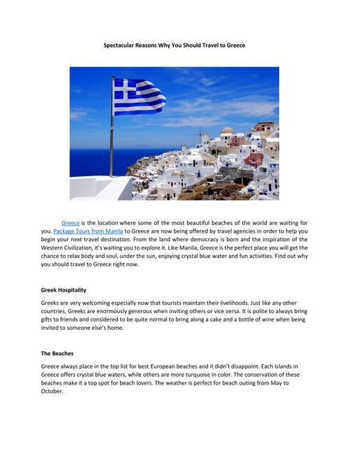 Spectacular Reasons Why You Should Travel to Greece