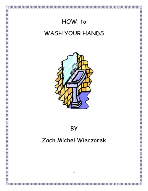 How to Wash Your Hands by Zack Wieczorek