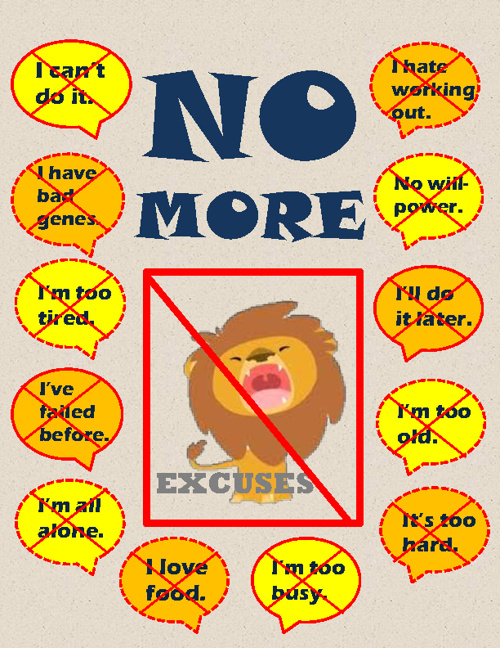 No More Excuses!!!