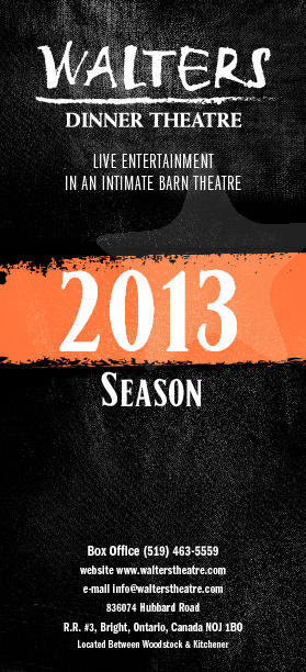 The Walters Dinner Theatre's 2013 Season Brochure