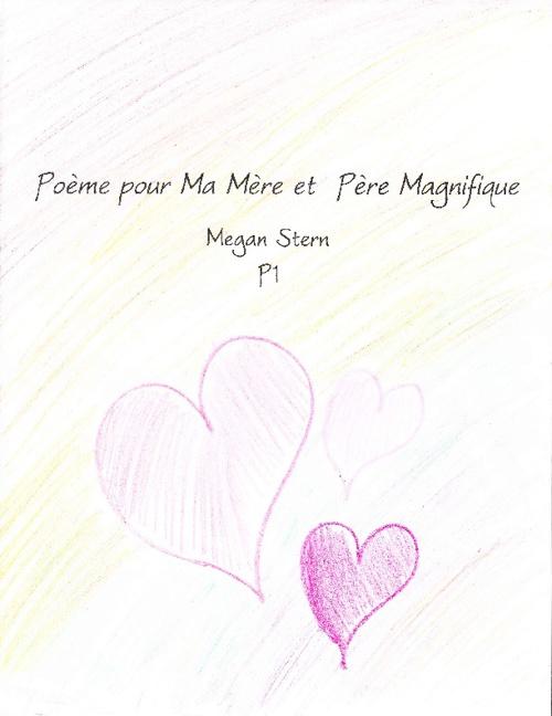 Poeme pour Ma Mere et Pere Megan Stern p1