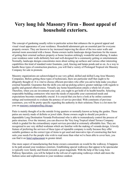 Very long Isle Masonry Firm - Boost appeal of household exterior