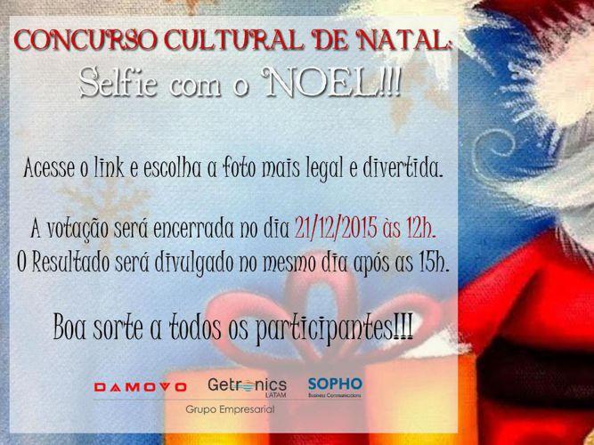 Concurso Cultura de Natal  l  Selfie com o Noel!!!
