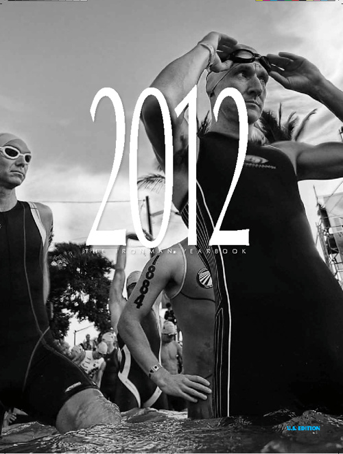2012 IRONMAN Finishers Yearbook Athlete Messages Preview