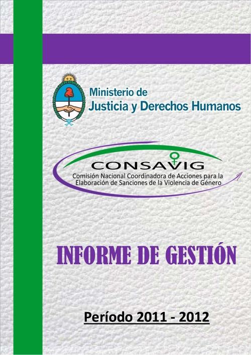 Informe de Gestión 2011 - 2012 de la CONSAVIG