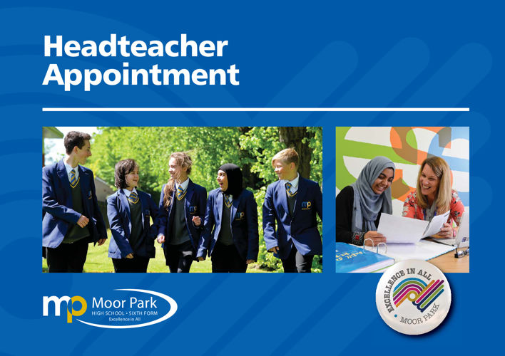 Moor Park Headteacher Recruitment Brochure