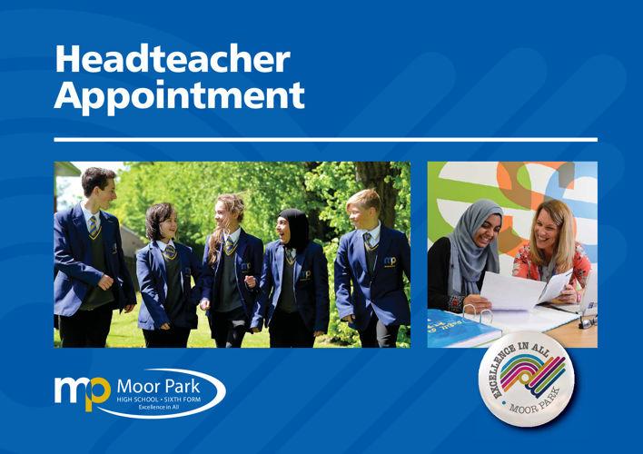 Moor Park Headteacher Recruitment Brochure