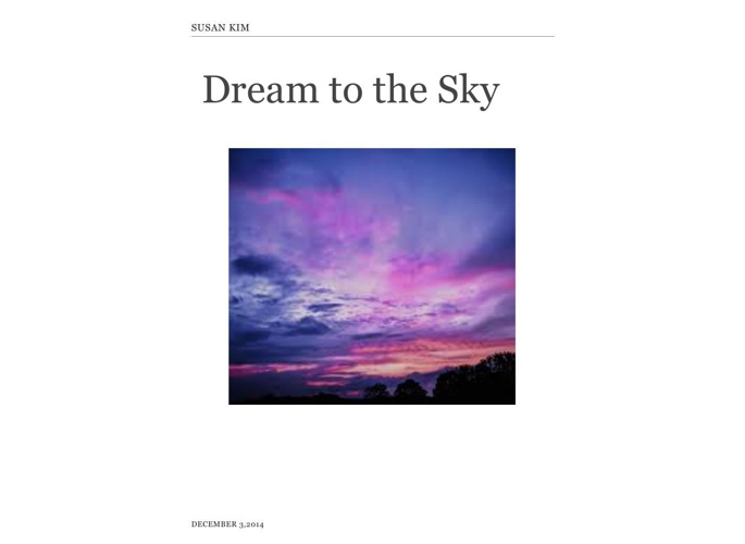 Dream to the sky by Susan