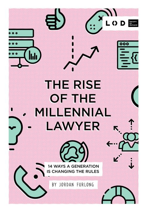 The Rise of the Millennial Lawyer