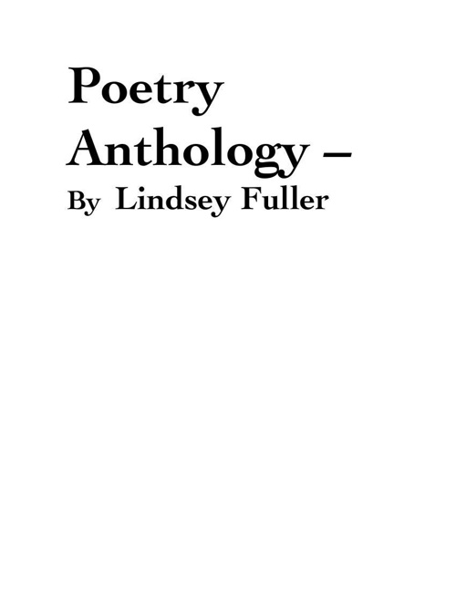 Poetry Anthology – By Lindsey Fuller