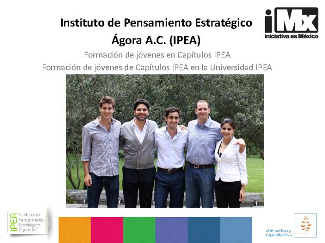 Instituto de Pensamiento Estratégico Ágora A.C. (IPEA)