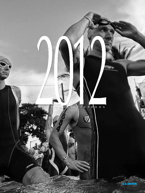 2012 IRONMAN Finishers Yearbook Sneak Peek