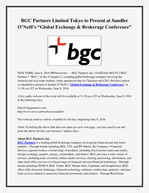 BGC Partners Limited Tokyo to Present at Sandler O'Neill