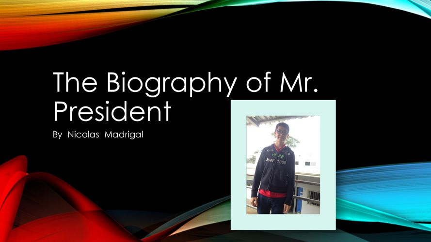 Nicolás Madrigal - Mr. President