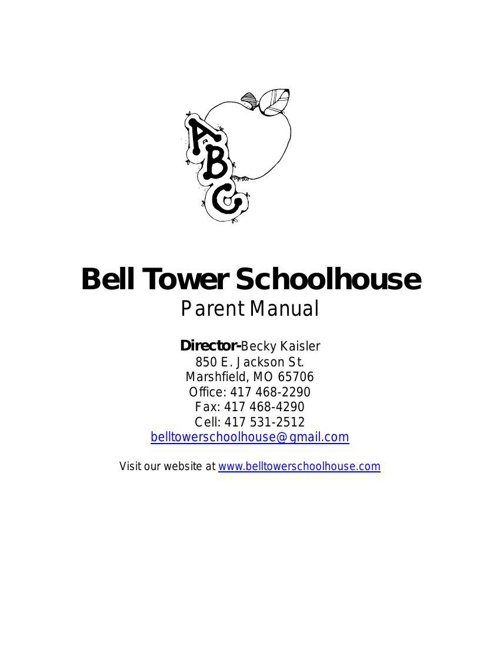 Bell Tower Schoolhouse Parent Manual