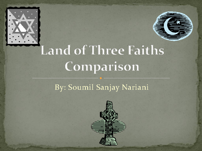 Middle East Religion Compare / Contrast - Soumil Nariani 5th prd