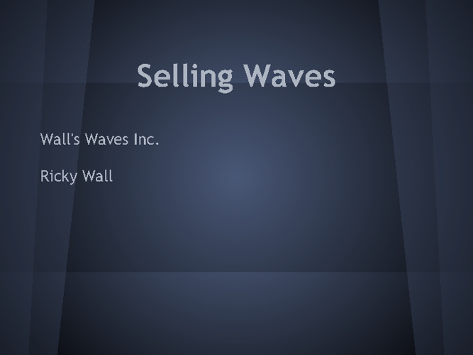 Selling Waves Ricky Wall