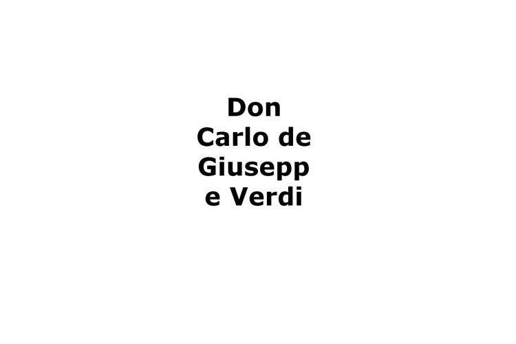 Don Carlo de Verdi - Argument