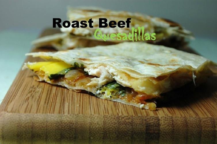 Roast Beef Quesadillas