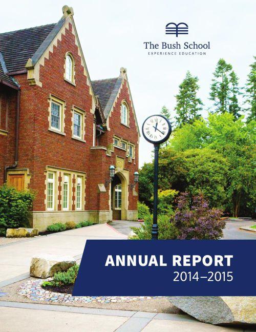 The Bush School Annual Report 2014–2015