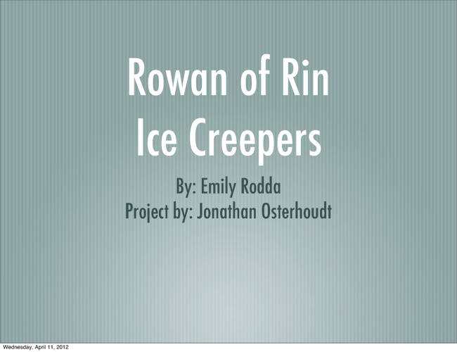 Rowan of Rin: Ice Creepers